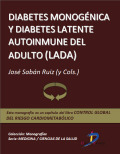 Diabetes monogénica y Diabetes Latente Autoinmune del Adulto (LADA): Control global del riesgo cardiometabólico I